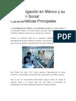 La Investigación en México y Su Evolución Social
