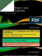 Ecosistema y sus componentes.pptx