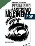 Eduardo Geada O Imperialismo e o Fascismo No Cinema 1977