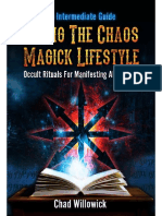 Chad Willowick - Living the Chaos Magick Lifestyle