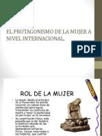 EL PROTAGONISMO DE LA MUJER A NIVEL INTERNACIONAL.pptx