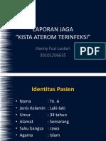 Laporan Jaga Kista Aterom Hanny