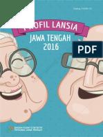 Profil Lansia Jawa Tengah 2016