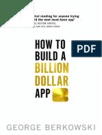 How to Build a Billion Dollar a - George Berkowski