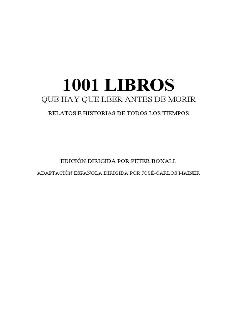 Boxall Peter Y Mainer Jose Carlos - 1001 Libros Que Hay Que Leer ...