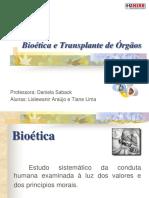 Bioetica e transplante de órgãos.ppt