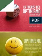 La Fuerza Del Optimismo Luis Rojas Marcos