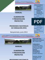 Presentacion Manual Del Proyecto Version Junio 2013