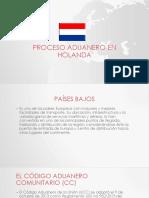 Proceso Aduanero en Holanda