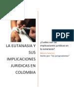 La Eutanasia y Sus Implicaciones Jurídicas