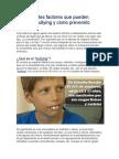 9 Importantes Factores Que Pueden Provocar Bullying y Cómo Prevenirlo