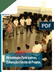 Metodologias Participativas, Elaboração e Gestão de Projetos WWF 2015.pdf