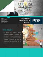 Fundamentos Del Emprendedor y de Los Negocios