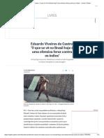 Eduardo Viveiros de Castro_ 'O Que Se Vê No Brasil Hoje é Uma Ofensiva Feroz Contra Os Índios' - Jornal O Globo