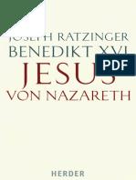 Joseph Ratzinger Benedictus Xvi (2007) Jesus Von Nazareth. Erster Teil Von Der Taufe Im Jordan Bis Zur Verklärung. Freiburg-Basel-Wien%2c Herder.