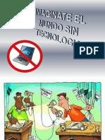 El Mundo Sin Tecnologia