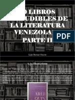 Lope Hernán Chacón - 10 Libros ineludibles de la Literatura Venezolana, Parte II