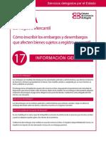 Guía Núm. 17. Cómo Inscribir Los Embargo y Desembargos Que Afecten Bienes Sujetos a Registro Mercantil