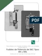 Fusibles de Potencia de S&C Tipos SM y SML -Distribución en Interiores 4.16 KV Hasta 34.5 KV