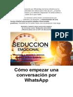Empezar Una Conversación Por WhatsApp de Forma Efectiva Se Ha Convertido en Un Quebradero de Cabeza Para Más de Uno