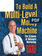Randy Gage-How to Build a Multi Level Money Machine_ The Science of Network Marketing-Manjul Publishing House Pvt Ltd (2006).pdf