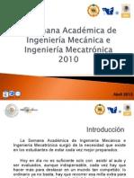 III Semana Académica de Ingeniería Mecánica e Ingeniería Mecatrónica 2010