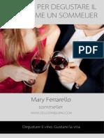 6 Passi Per Degustare Il Vino Come Un Sommelier