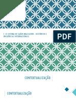 1. O Sistema de Saúde Brasileiro - Histórico e Influências Internacionais