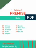 Premise - Making of