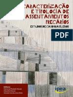 Caracterização e tipologia de assentamentos precários - Estudo de caso brasileiros.pdf
