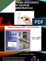 Siga (Sistema Integrado de Gestion Administrativa