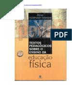 TEXTOS PEDAGÓGICOS SOBRE O ENSINO DA EDUCAÇÃO FÍSICA