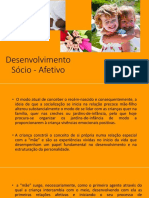 Desenvolvimento Sócio - Afetivo