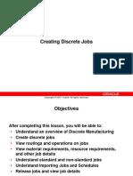 Define Discrete Jobs
