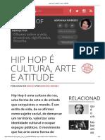 Hip Hop é Cultura, Arte e Atitude