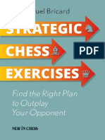 Strategic Chess Exercises - Find the Right Way to Outplay Your Opponent