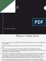Inclusive Planning_Urban Poor_Bhavin,Apoorv & Sandeep