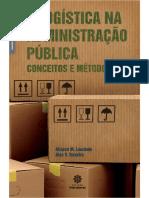 A Logística Na Administração Pública - Alisson m Laurindo e Alex v Teixeira