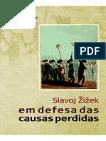 Em Defesa Das Dausas Perdidas - Slavoj Zizek - NÃO