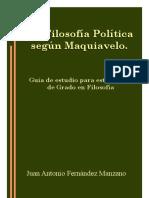 La Filosofía politica según Maquiavelo. Guía de estudios para estudiantes de Grado en Filosofía