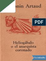 Heliogabalo o El Anarquista Coronado - Antonin Artaud