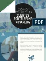 Ebook-Como-prospectar-clientes-por-telefone-no-varejo-sucesso-em-vendas.pdf