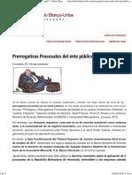 Prerrogativas Procesales Del Ente Público ¿Hasta Cuándo_ _ Alberto Blanco-Uribe