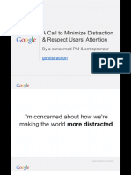 A Call to Minimize Distraction & Respect Users' Attention by Tristan Harris