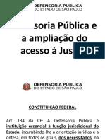 Apresentação - Defensoria e a Ampliação Do Acesso à Justiça