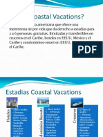 Qué es Coastal Vacations