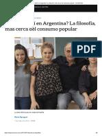 ¿Efecto Merlí en Argentina_ La filosofía, más cerca del consumo popular - LA NACION.pdf