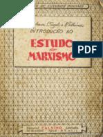 ENGELS, Friedrich Et Al. Introdução Ao Estudo Do Marxismo