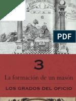 CAPITULO3--LAFORMACIONDEUNMASON--LOSGRADOSDELOFICIO.pdf