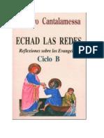 Cantalamessa Raniero - Echad Las Redes - Ciclo B